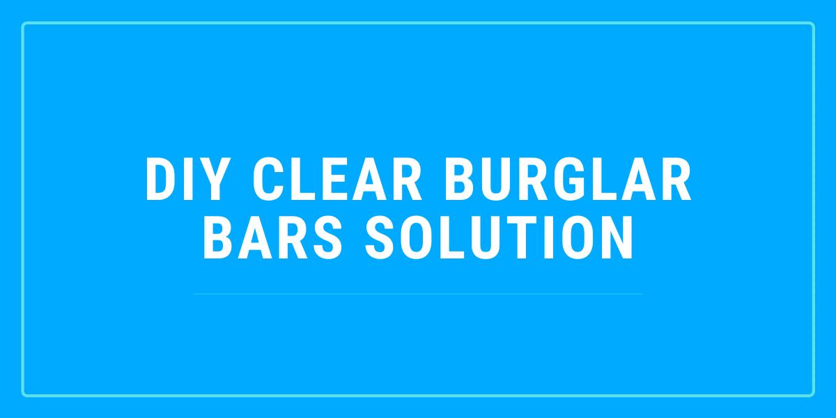 diy burglar bars