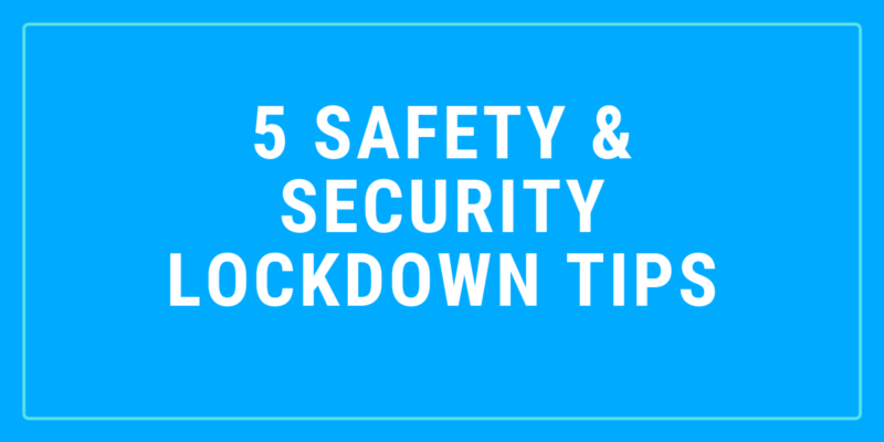 lockdown tips