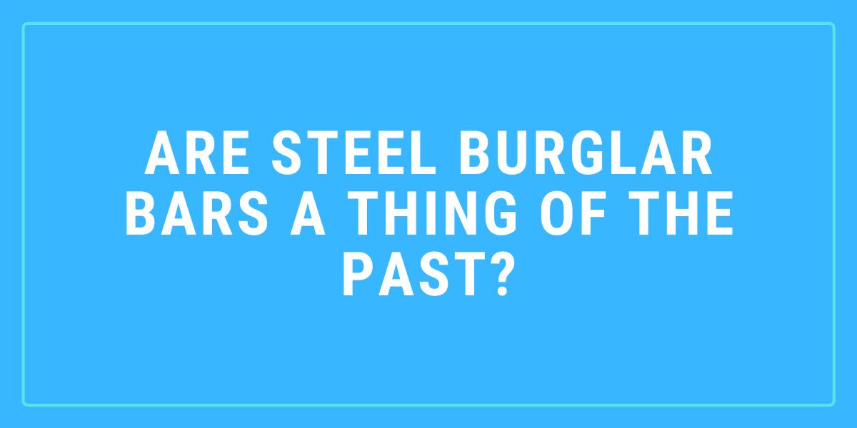 steel burglar bars